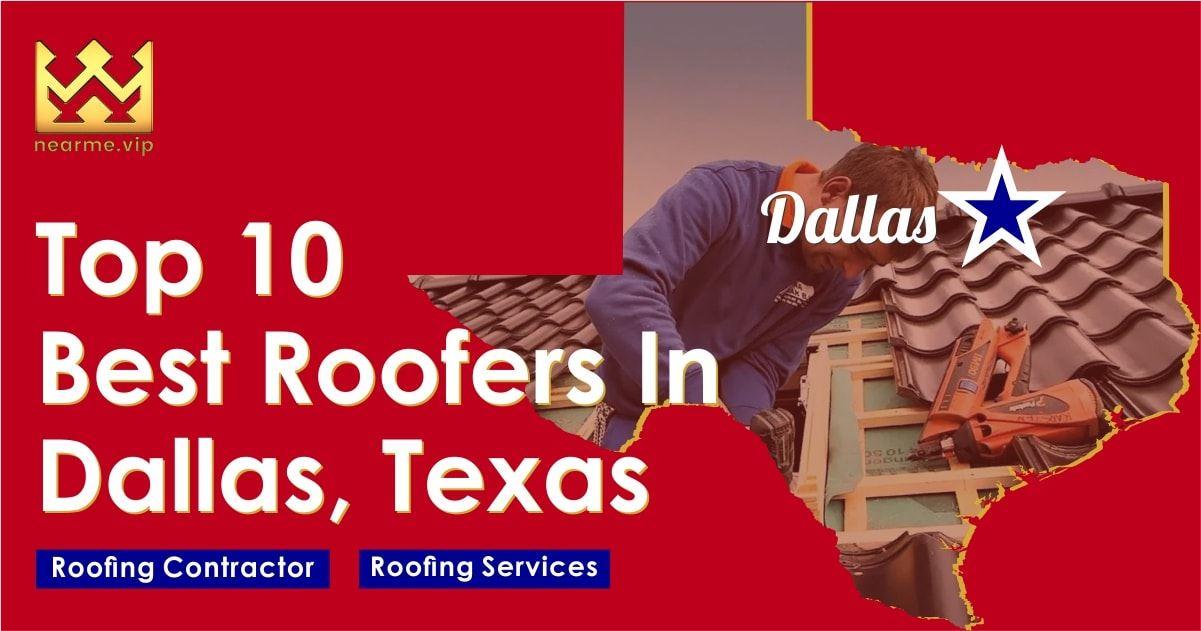 Top 10 Best Dallas Roofers