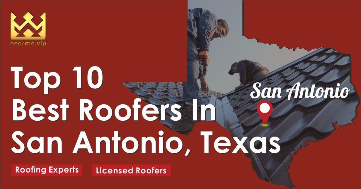 Top 10 Best San Antonio Roofers