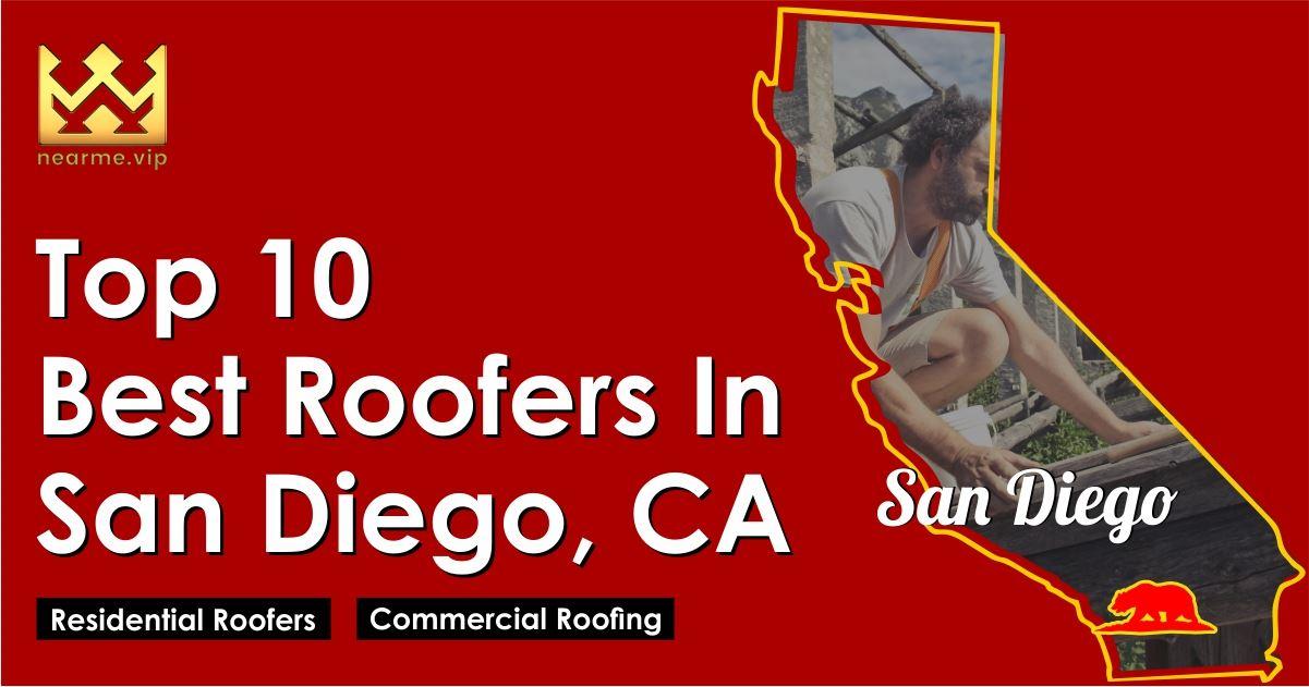Top 10 Best Roofers in San Diego