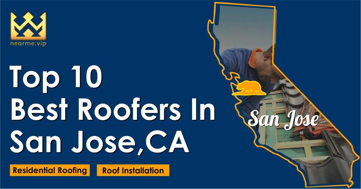 Top 10 Best Roofers San Jose
