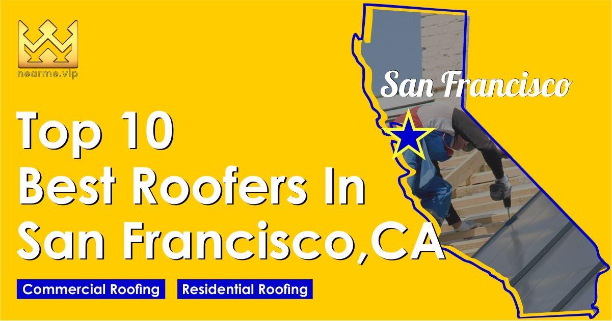 Top 10 Best Roofers San Francisco