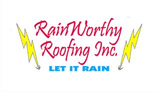 Rainworthy Roofing Inc