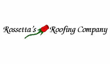 Rossettas Enterprises Inc DBA Rossettas Roofing